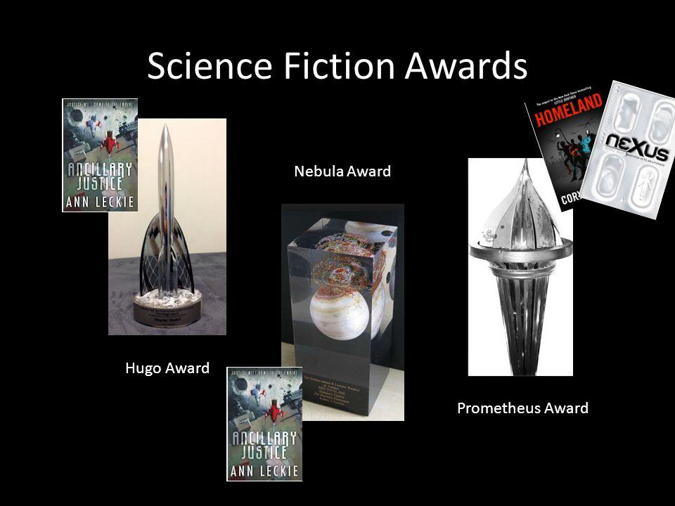 Science Fiction Awards Hugo Award Nebula Award Prometheus Award