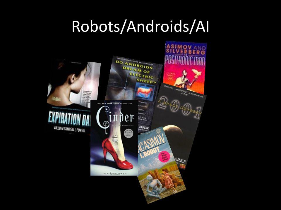 Robots/Androids/AI