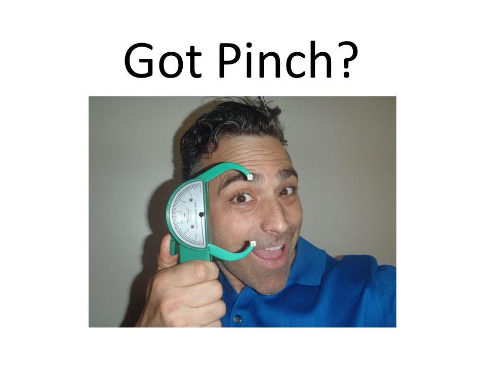 Got Pinch?
