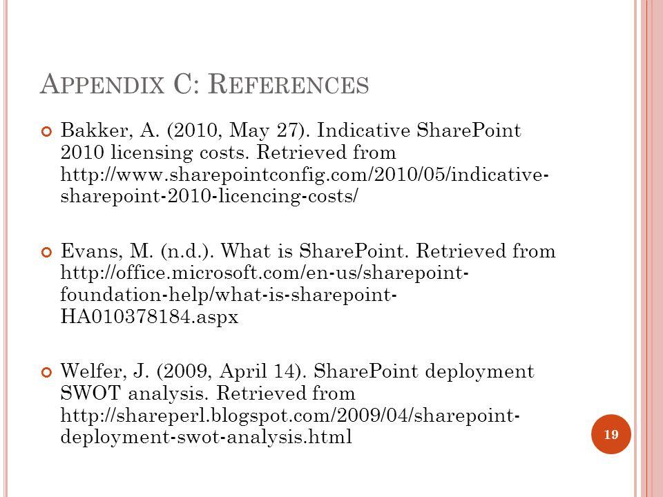 A PPENDIX C: R EFERENCES Bakker, A. (2010, May 27).