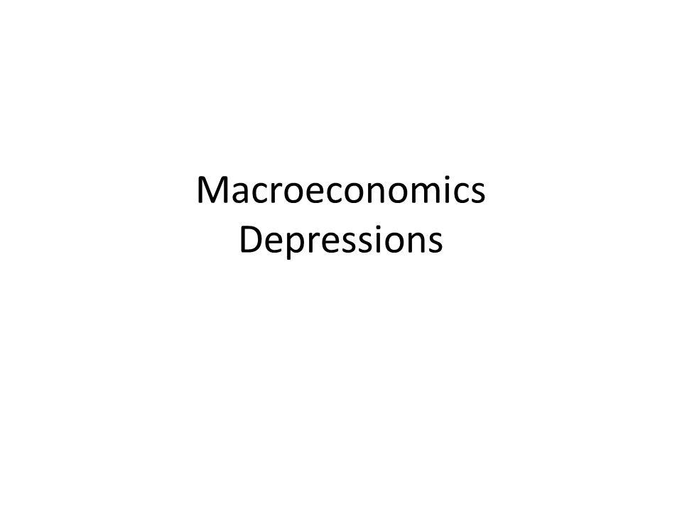 Macroeconomics Depressions