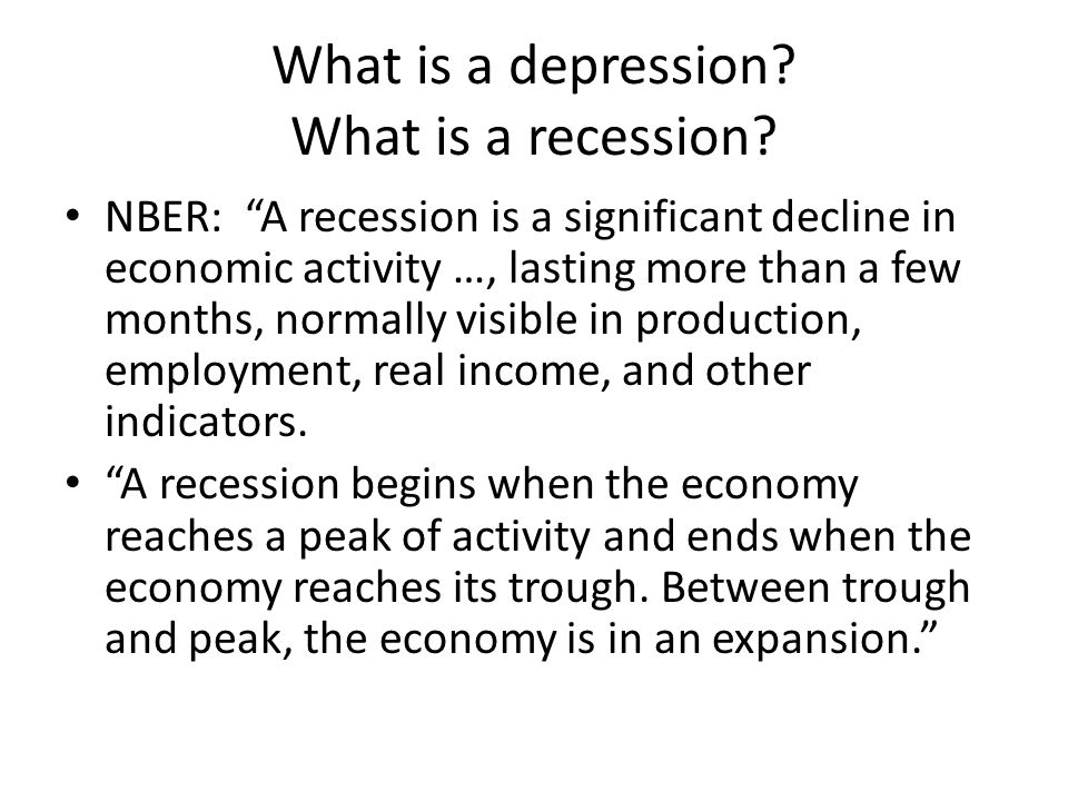 What is a depression. What is a recession.