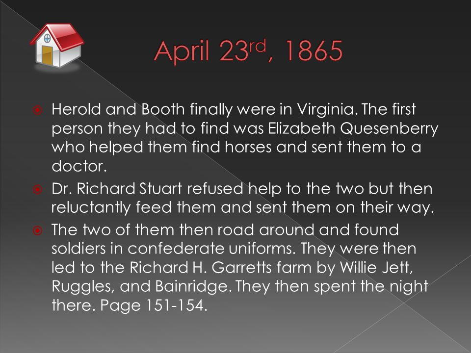 Herold and Booth finally were in Virginia.