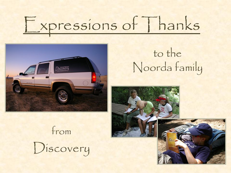 Expressions of Thanks from Discovery to the Noorda family
