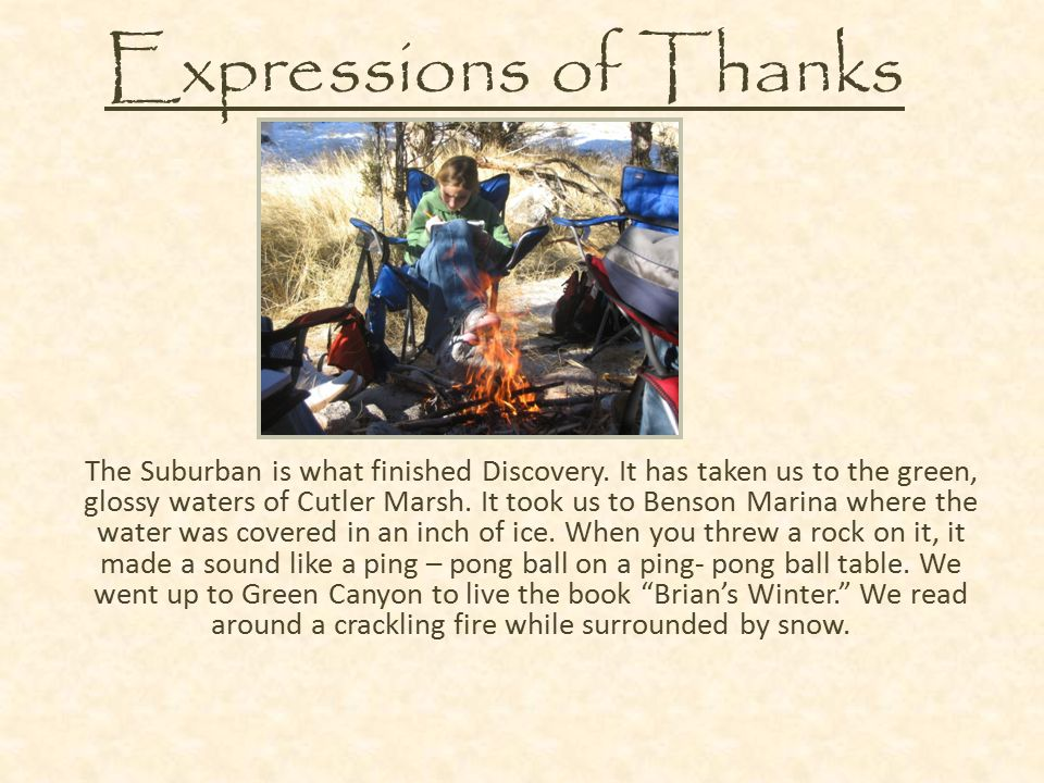 Expressions of Thanks The Suburban is what finished Discovery.
