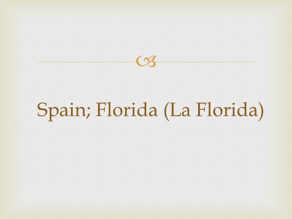  Spain; Florida (La Florida)