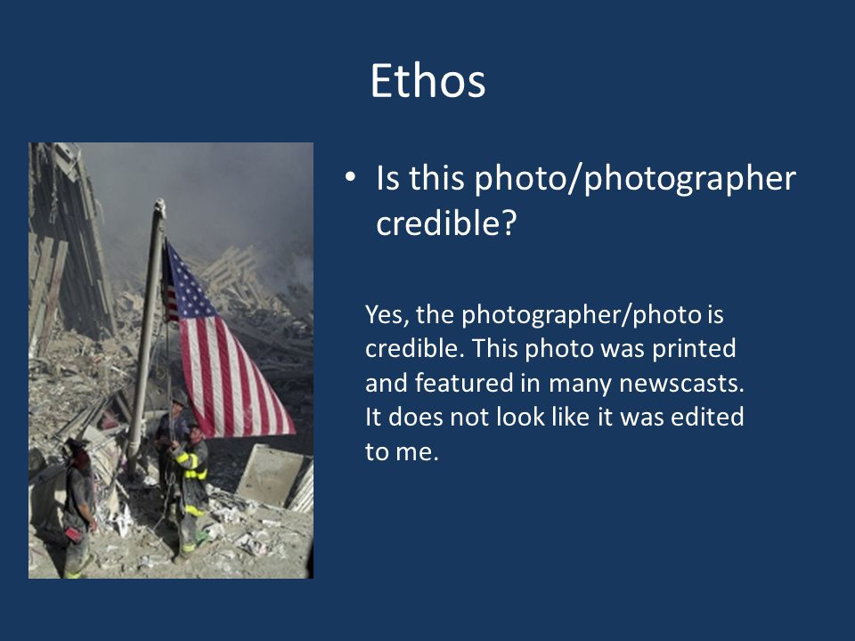 Ethos Is this photo/photographer credible. Yes, the photographer/photo is credible.