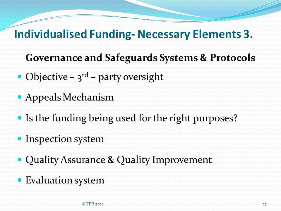 Individualised Funding- Necessary Elements 3.