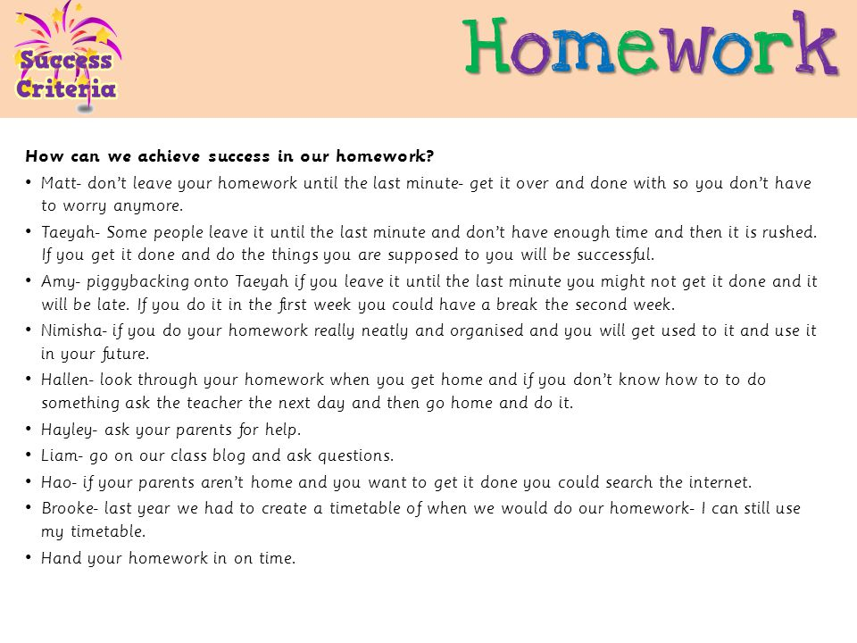 HomeworkHomeworkHomeworkHomework How can we achieve success in our homework.