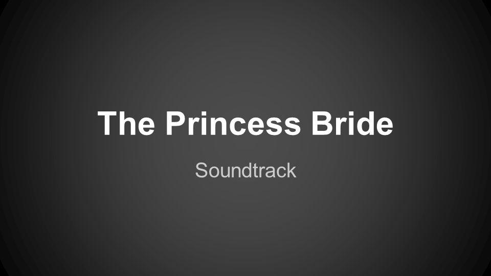 The Princess Bride Soundtrack