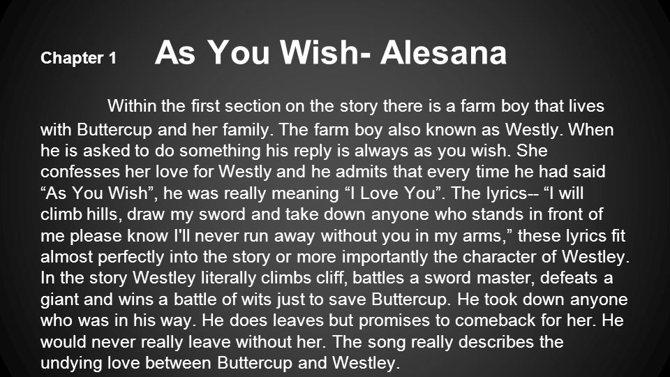 Chapter 1 As You Wish- Alesana Within the first section on the story there is a farm boy that lives with Buttercup and her family.