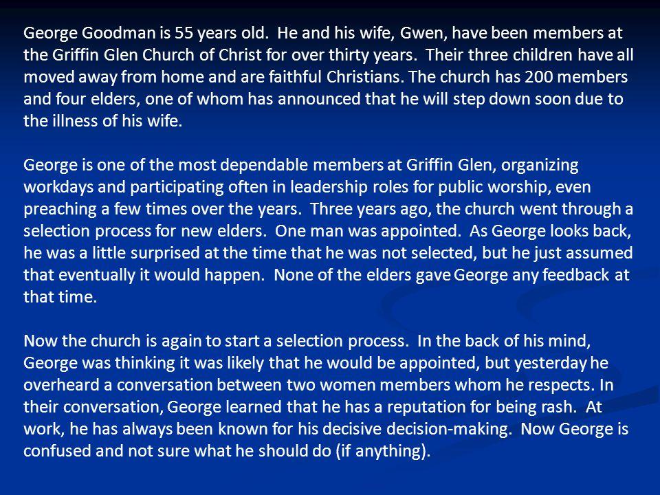 George Goodman is 55 years old.