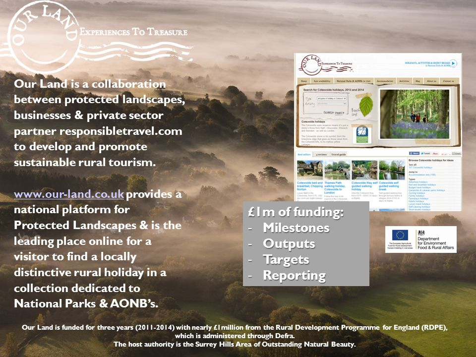 Our Land is a collaboration between protected landscapes, businesses & private sector partner responsibletravel.com to develop and promote sustainable rural tourism.