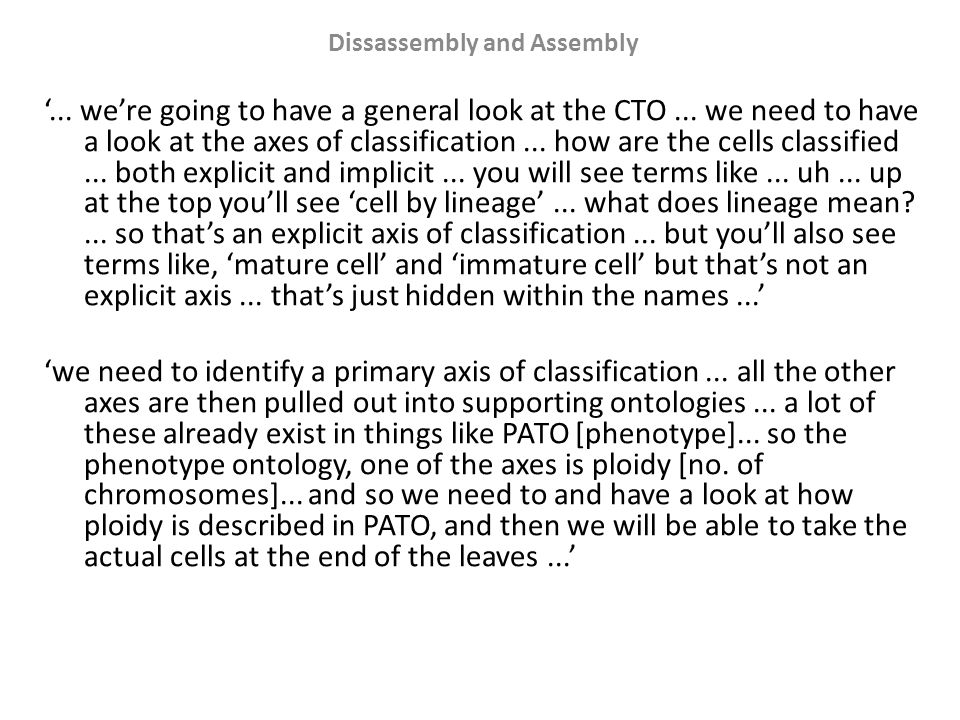 Dissassembly and Assembly L: 'well, it's not that clear what the CTO was trying to model...