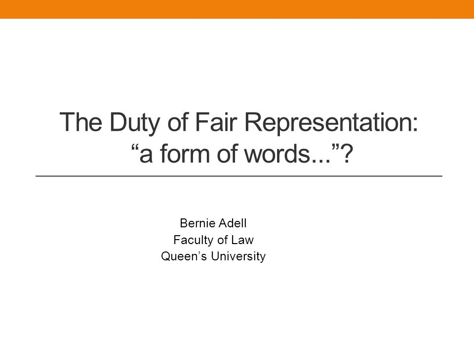 The Duty of Fair Representation: a form of words... .