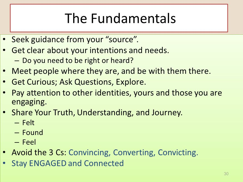 "The Fundamentals Seek guidance from your ""source"". Get clear about your intentions and needs. – Do you need to be right or heard? Meet people where th"