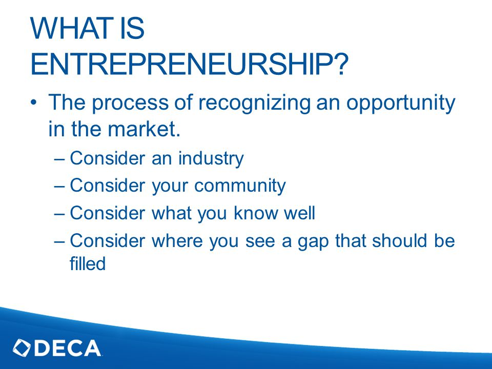 WHY BE AN ENTREPRENEUR.Be your own boss. Do something you love.