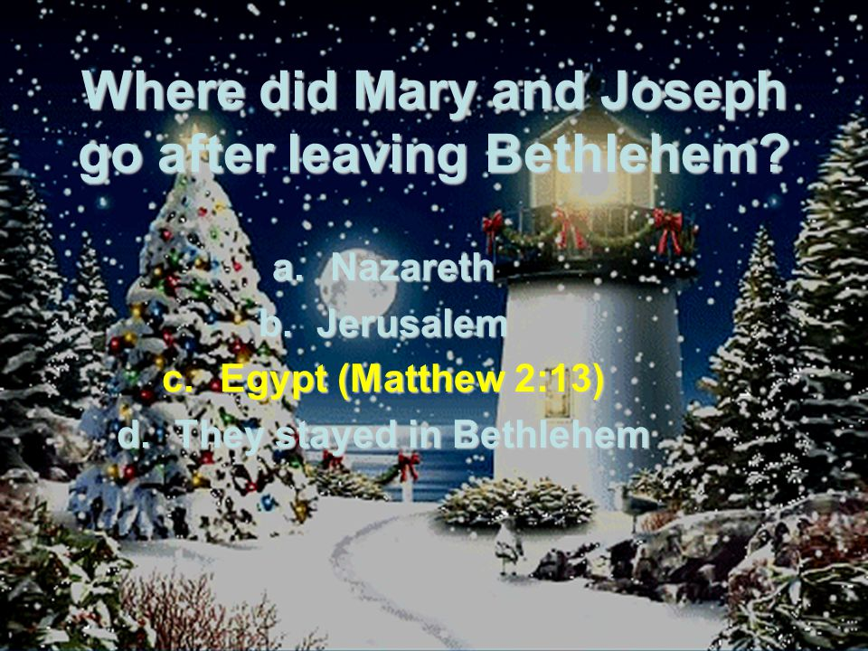 Where did Mary and Joseph go after leaving Bethlehem.