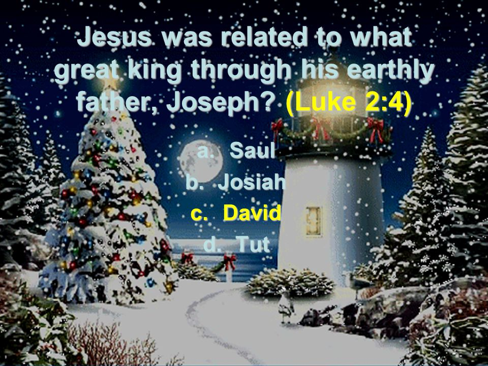 Jesus was related to what great king through his earthly father, Joseph.
