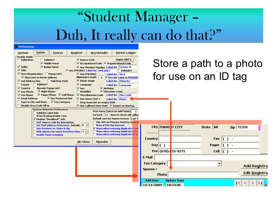 "Store a path to a photo for use on an ID tag ""Student Manager – Duh, It really can do that?"""