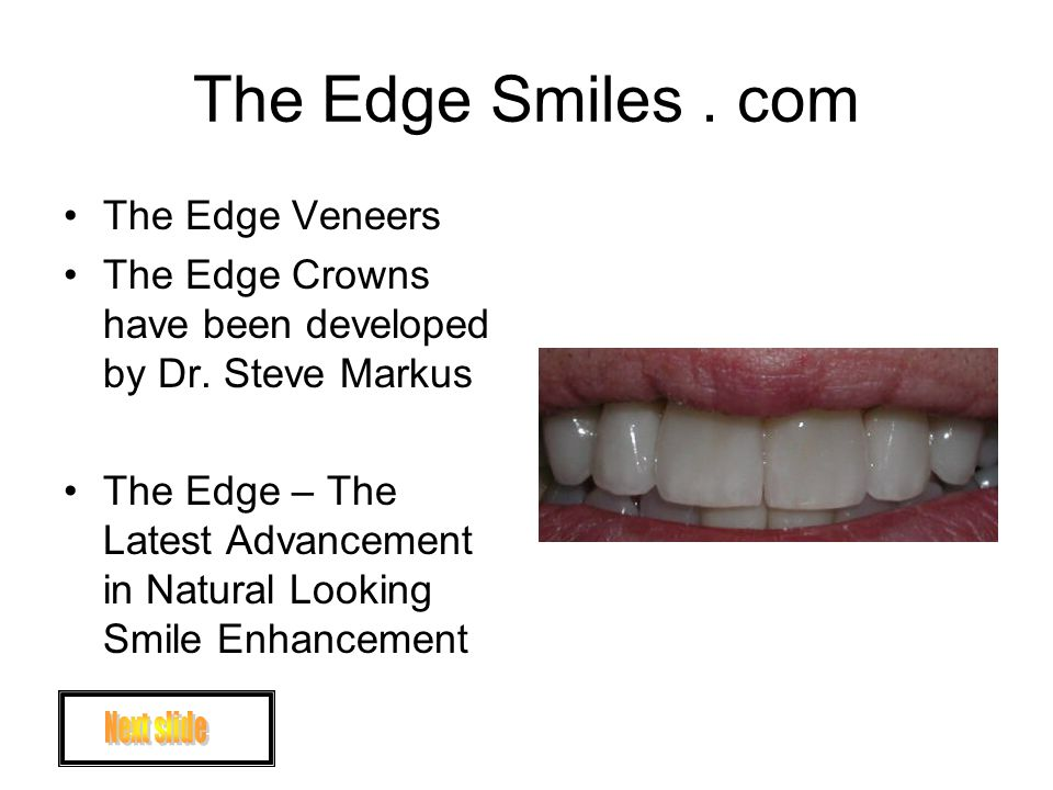 The Edge Smiles.com Treatment that you perceive as complex might be simpler than you think.
