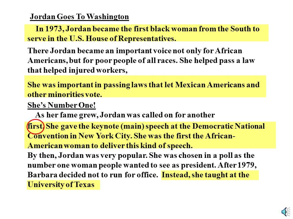 Barbara Jordan was a pioneer in politics.