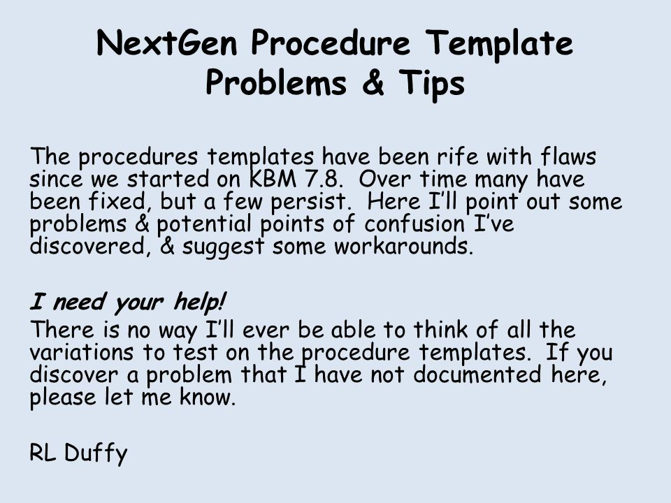 Generic Procedure Popup OK, we've talked about using the Generic Procedure popup several times, but riddle me this: What are you supposed to do if you need to use it more than once?