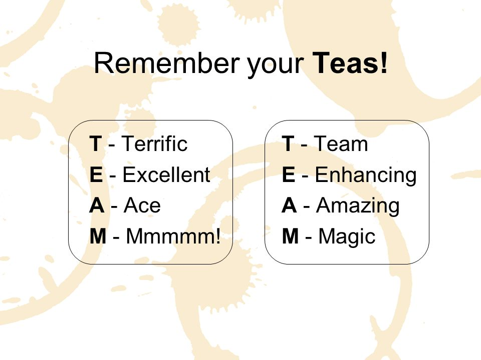 "REMEMBER: While there's no ""I"" in ""TEAM"", there is ""T"" ""E"" ""A""… Now that's ""M""mmm…!"