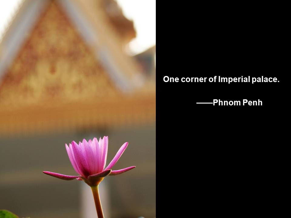 One corner of Imperial palace. ——Phnom Penh