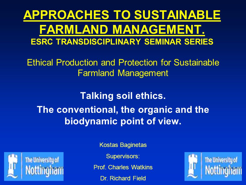 APPROACHES TO SUSTAINABLE FARMLAND MANAGEMENT.