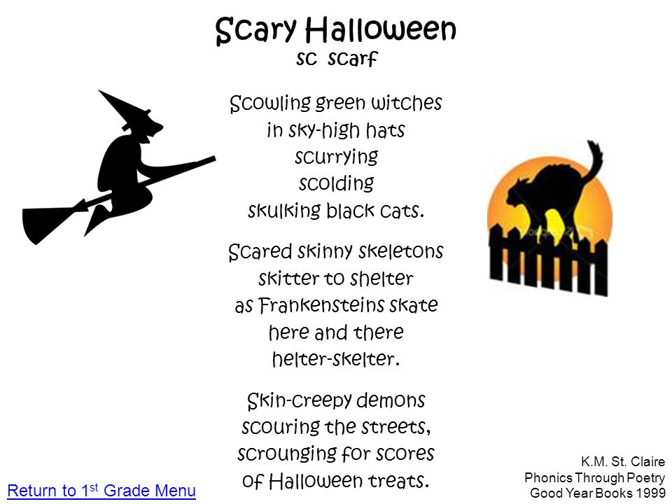 Scary Halloween sc scarf Scowling green witches in sky-high hats scurrying scolding skulking black cats. Scared skinny skeletons skitter to shelter as