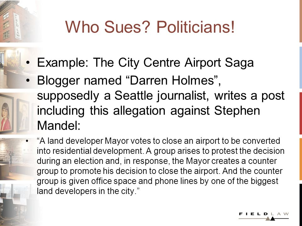 Who Sues. Politicians.