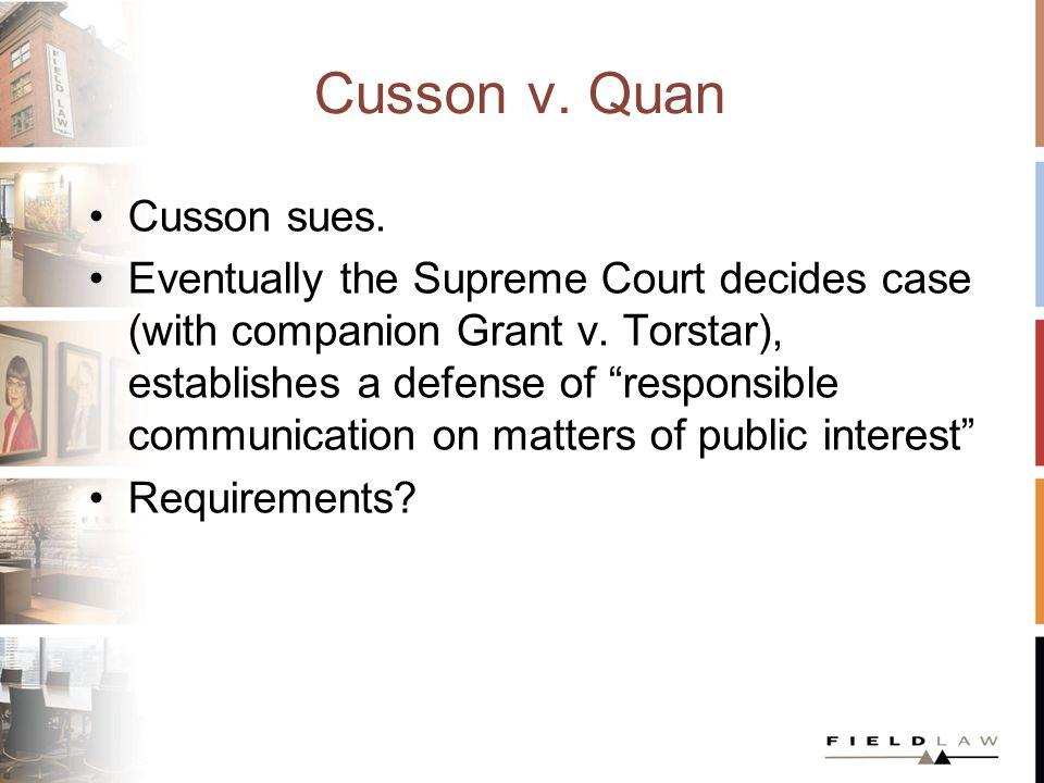 Cusson v. Quan Cusson sues. Eventually the Supreme Court decides case (with companion Grant v.