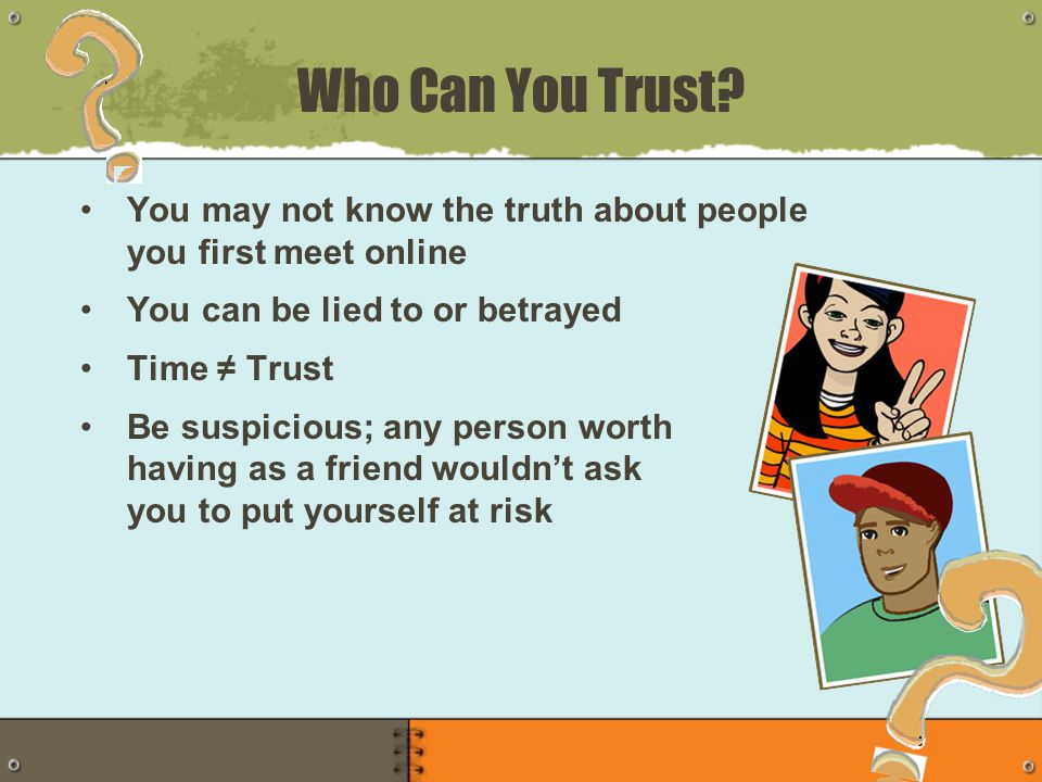 Who Can You Trust.