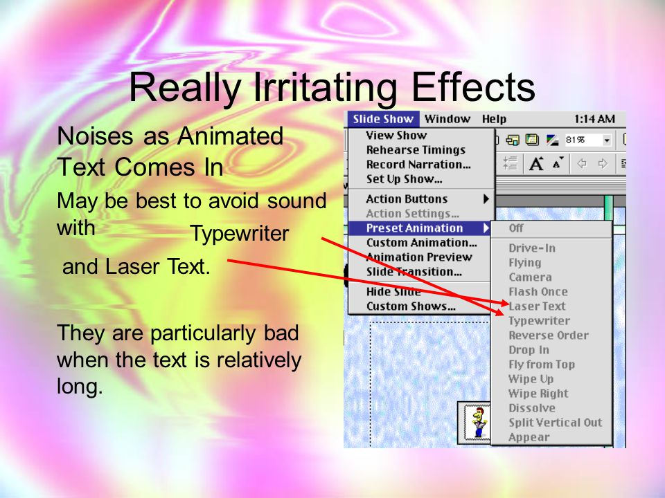 Really Irritating Effects Sound Effects Cool Noises as Each Slide Changes (avoid by selecting no sound )