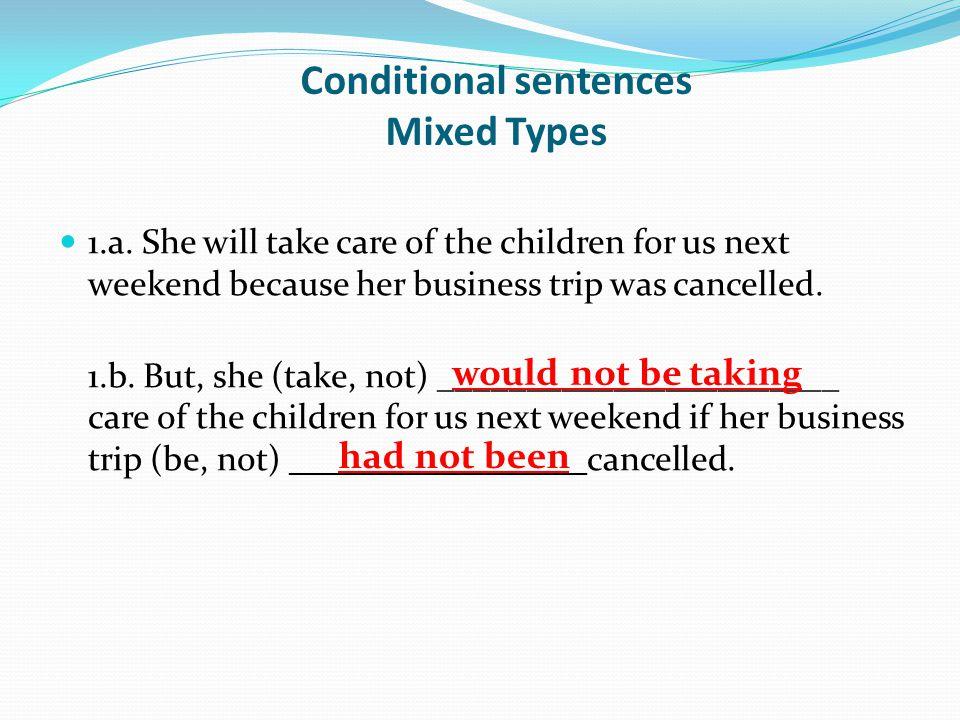 Conditional sentences Mixed Types 1.a.