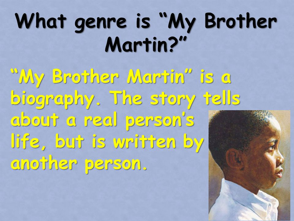 In which person is My Brother Martin told.