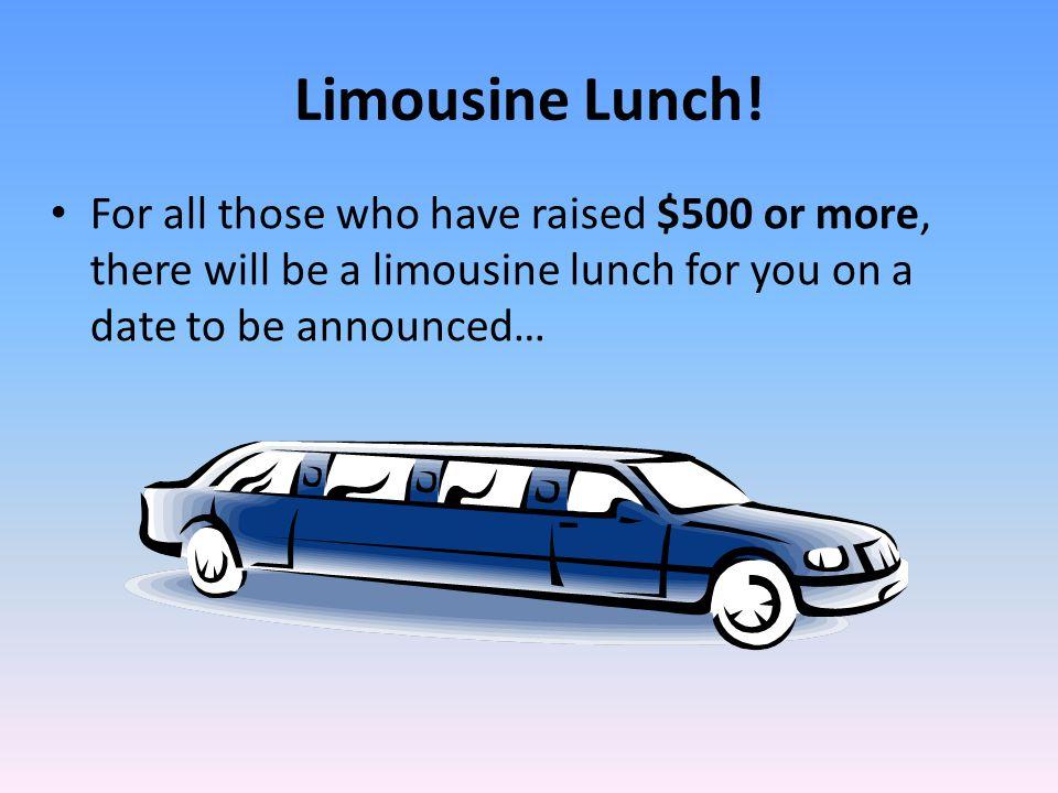 Limousine Lunch.
