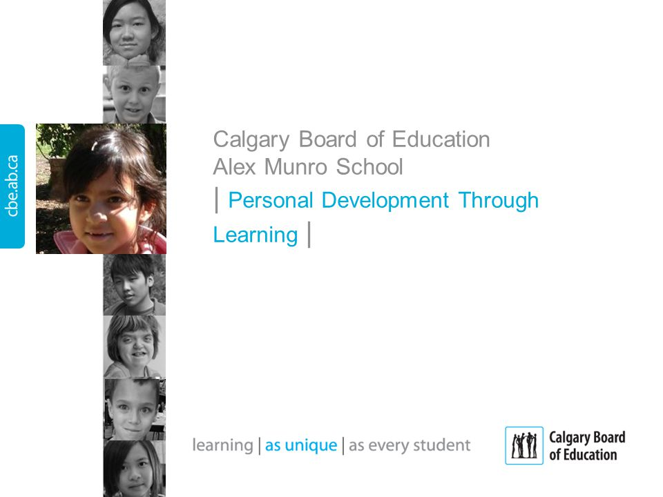 Calgary Board of Education Alex Munro School | Personal Development Through Learning |