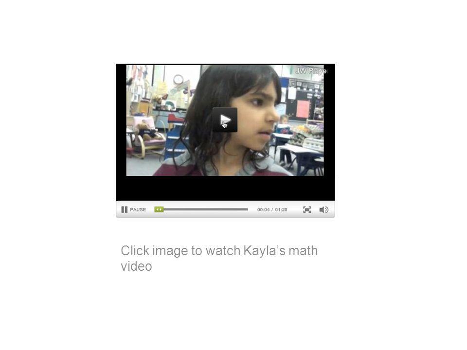 Click image to watch Kayla's math video