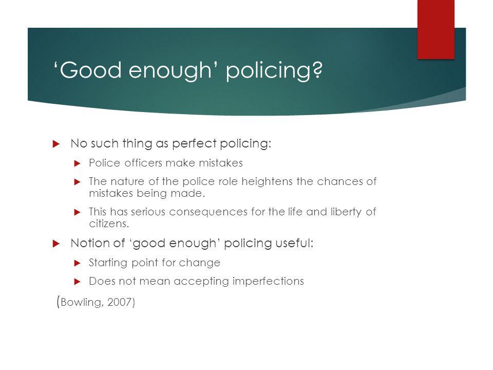 'Good' police custody.1.
