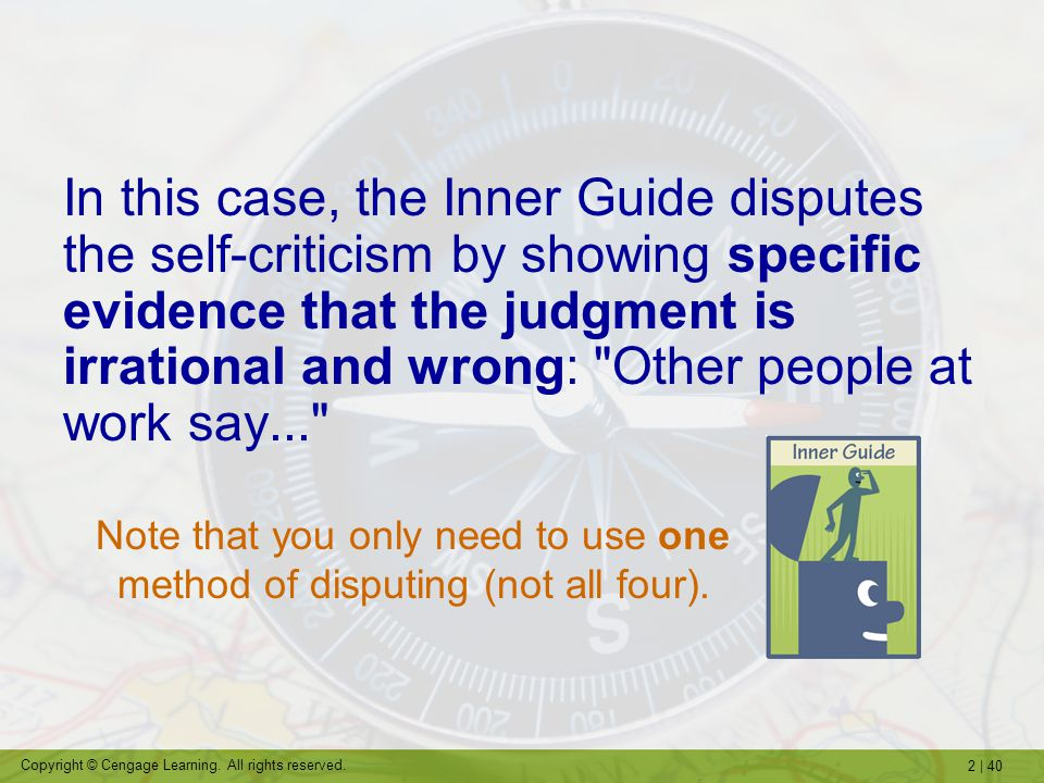 2   40 Copyright © Cengage Learning. All rights reserved. Note that you only need to use one method of disputing (not all four). In this case, the Inn