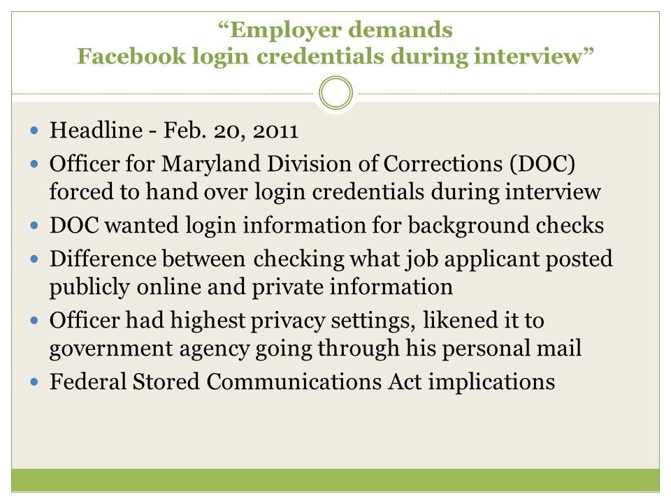 Employer demands Facebook login credentials during interview Headline - Feb.