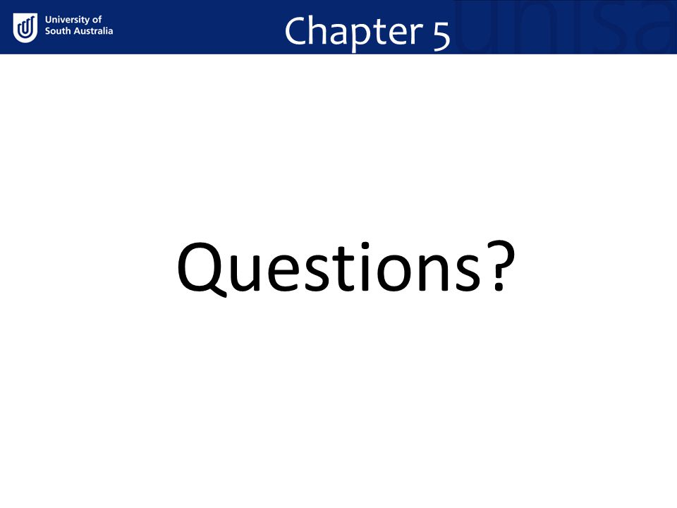 Chapter 5 Questions?