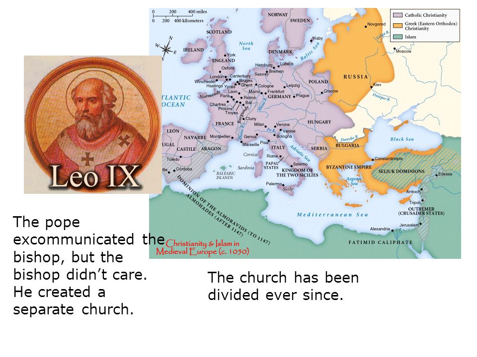 The pope excommunicated the bishop, but the bishop didn't care. He created a separate church. The church has been divided ever since.