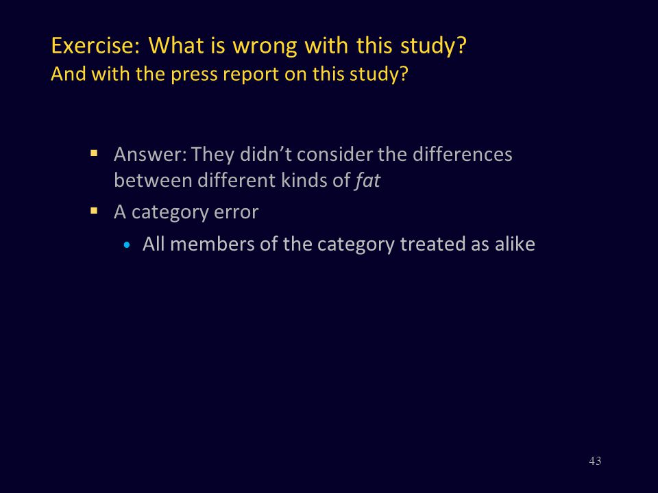 Exercise: What is wrong with this study.And with the press report on this study.