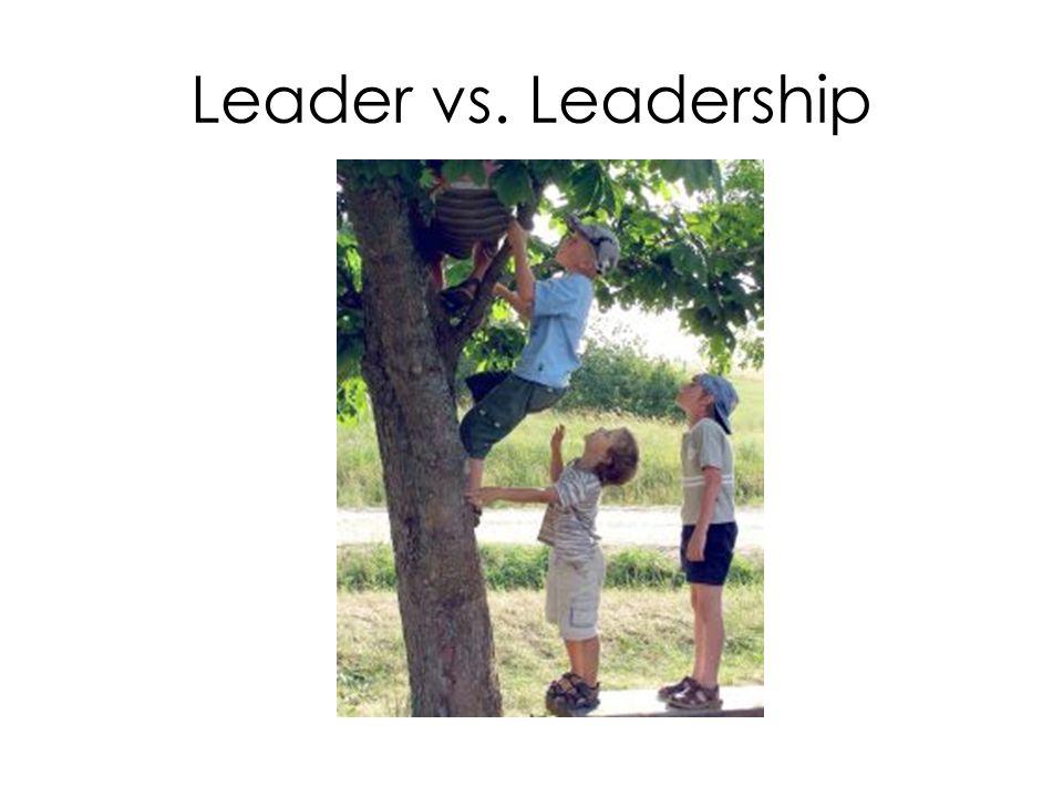 Leader vs. Leadership