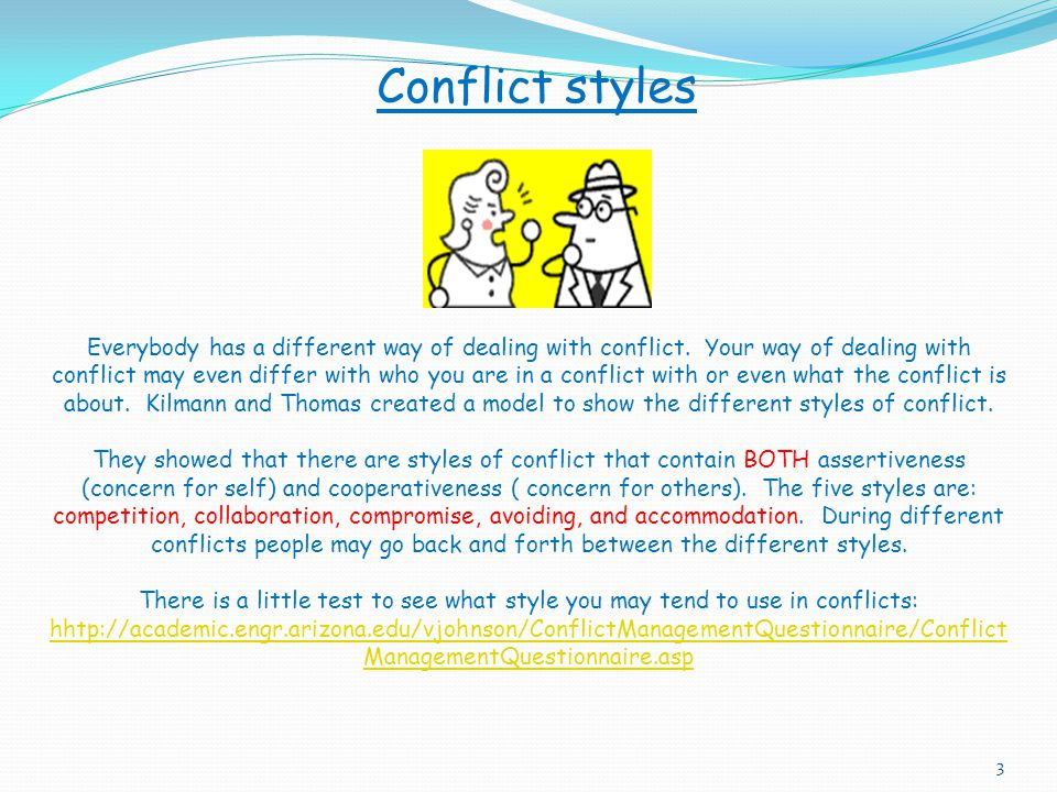 """Conflict conflict: """"expressed struggle between at least two interdependent parties, who perceive incompatible goals, scarce resources, and interferenc"""