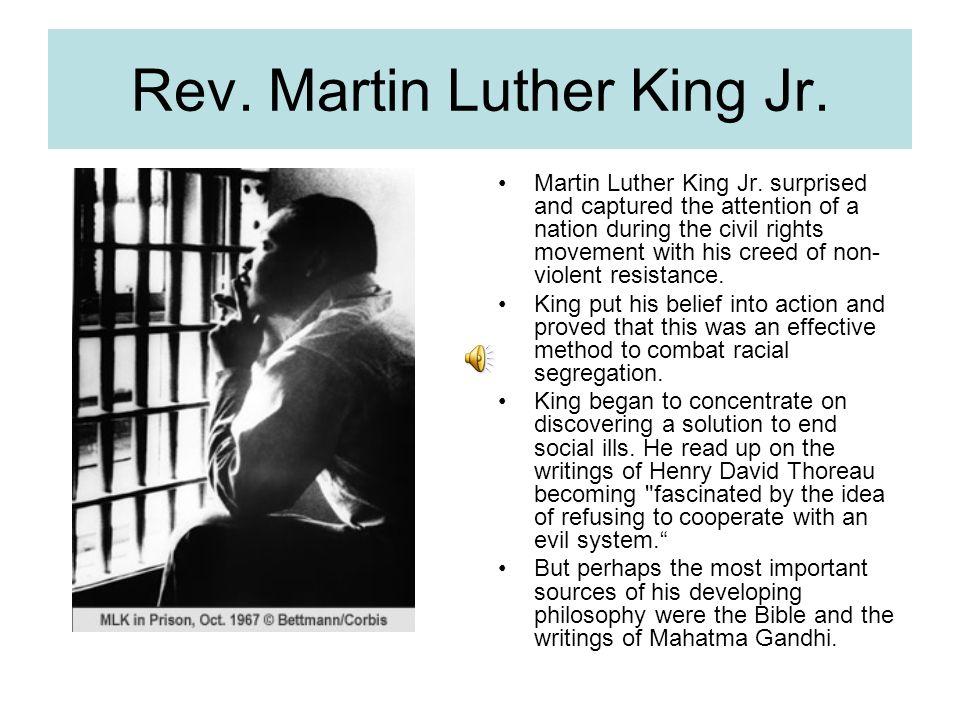 Rev. Martin Luther King Jr. Martin Luther King Jr.