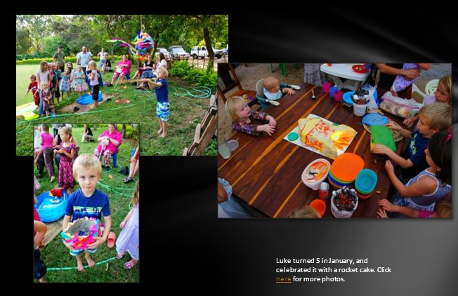 Luke turned 5 in January, and celebrated it with a rocket cake. Click here for more photos. here